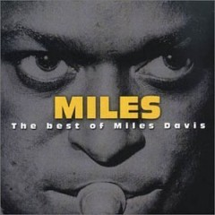 Miles - The Best Of Miles Davis