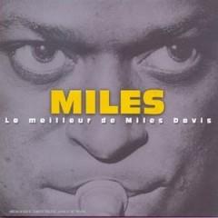 Miles - Le Meilleur De Miles Davis