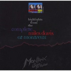 Highlights Of the Complete Miles Davis at Montreux