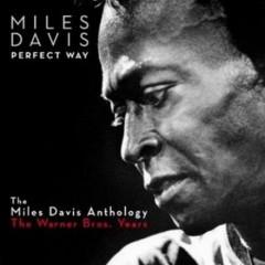Miles Davis - Perfect Way
