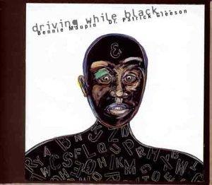 Bennie Maupin - Driving While Black