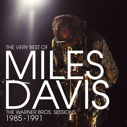 The Very Best Of Miles Davis The Warner Bros Sessions 1985 - 1991