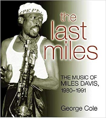 The Last Miles: The Music Of Miles Davis 1980-1991: USA edition